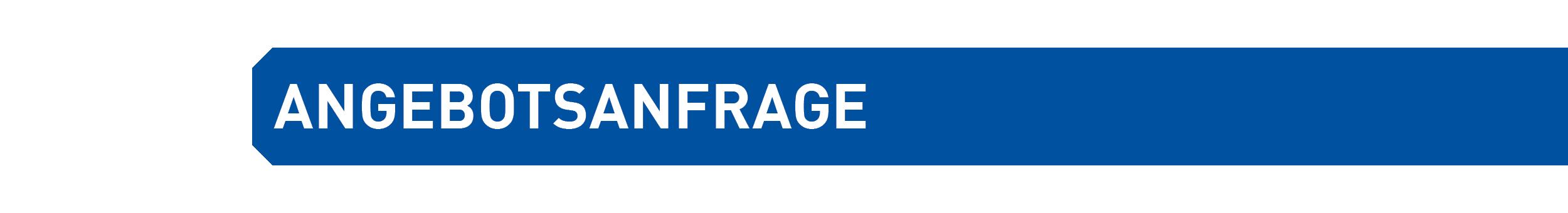 ANGEBOTSANFRAGE